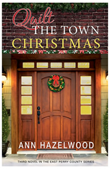 East Perry County Series:  Quilt The Town Christmas