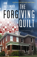 East Perry County Series:  The Forgiving Quilt